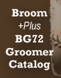 Broom Groomer BG72 Catalog